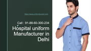 Hospital Uniform Manufacture in Delhi