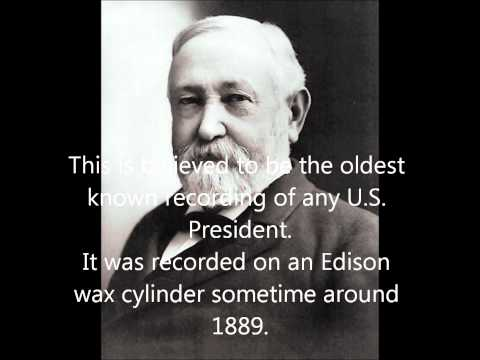 Oldest Known Recording of a US President