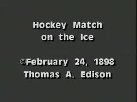 1898 hockey match on ice thomas edison