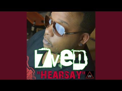 7ven-Hearsay produced by. Ryan Bowser