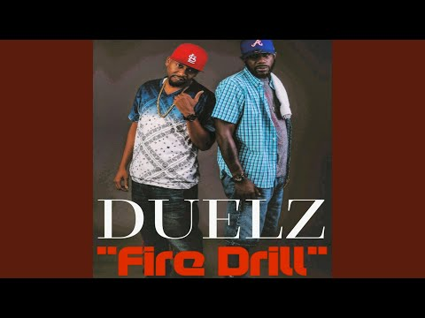 Duelz-Fire Drill Ghost Music LLC. Produced by Ryan Bowser