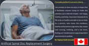 Artificial Spinal Disc Replacement Surgery – Canada Patient Success Story