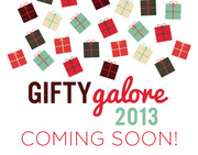 Gifty Galore 2013 is Coming Soon!
