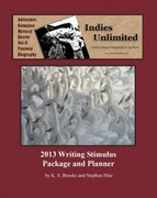 Indies Unlimited Writing Stimulus Package 2013