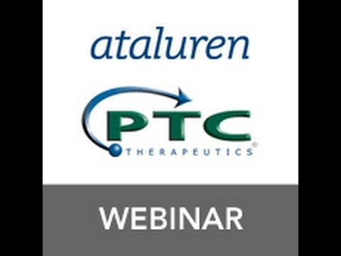 Webinar: Ataluren Update with PTC
