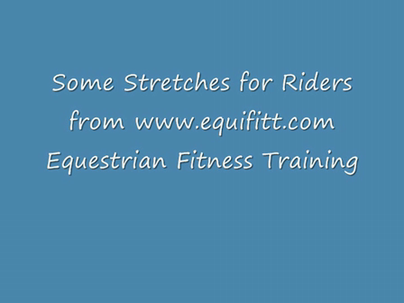 Stretches for Riders- some guidelines and examples