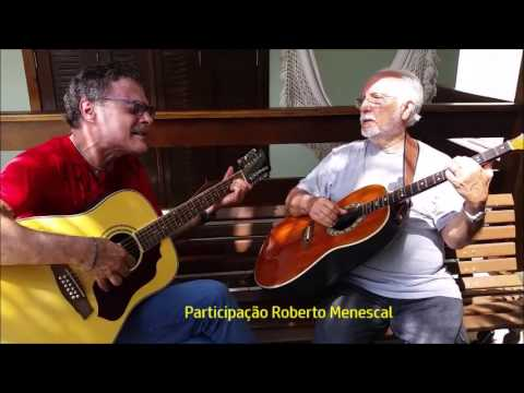 """LUIZ VICENTINI E ROBERTO MENESCAL"" - A Nossa História"