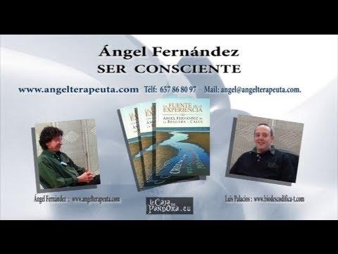 SER CONSCIENTE   Ángel Fernandez de la Reguera