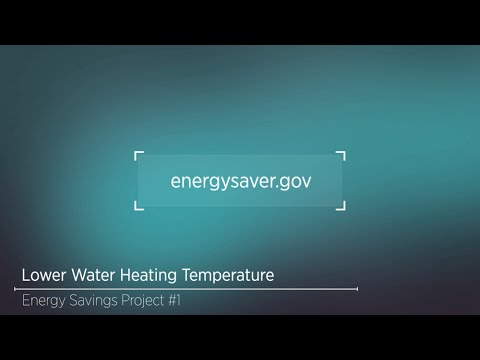 Energy Savings Project: Lowering Your Water Heater Temperature