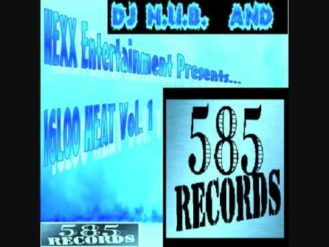 585 Records,DJ HUB,and HEXX ENT,Monster feat Mali