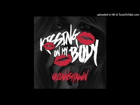 "Quinnshawn - ""Kissing On My Body"" (Prod. by Paul Cabbin & Shemon Luster)"