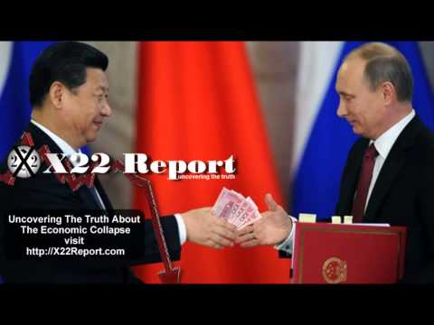 Russia & China Looking To Conduct Half Of Their Trade In Yuans And Roubles - Episode 463
