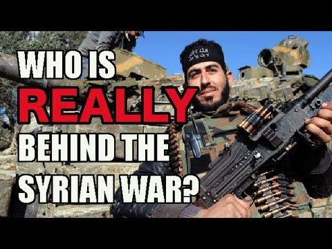 Who Is Really Behind the Syrian War?