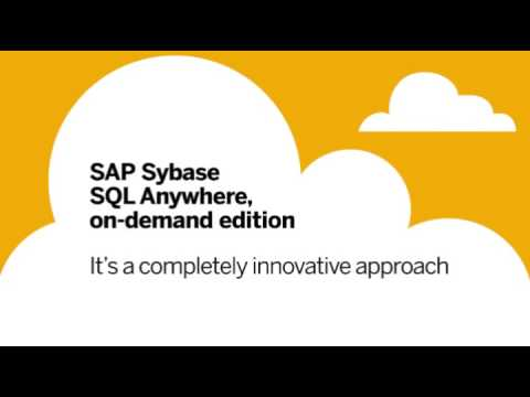Introducing SAP Sybase SQL Anywhere, on-demand edition