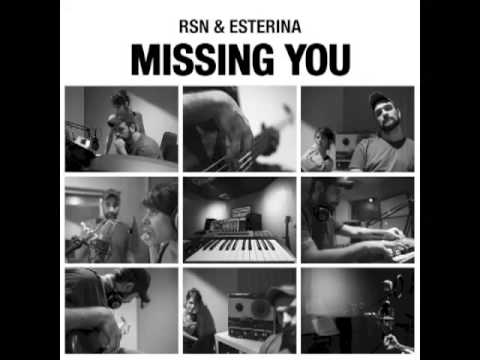 RSN & Esterina: Missing You (The Sound Of Everything)