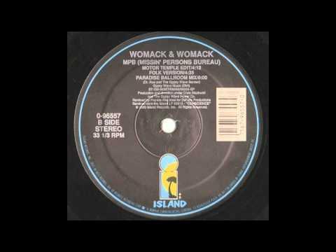 Womack & Womack - MPB (Missin' Persons Bureau)(Frankie Knuckles Paradise Ballroom Mix)