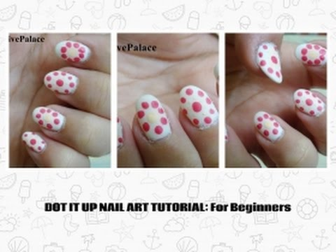 Dot It Up Nail Art: for Beginners