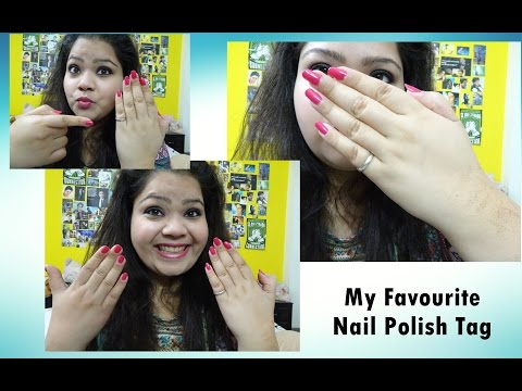 My Favourite Nail Polish Tag | Kanika Sharma |