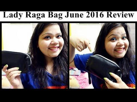 Lady Raga Bag June 2016: Review   Kanika Sharma   #firstimetag