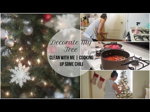 Decorate My Tree | Clean With Me | Cooking Up Some Chili