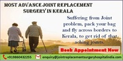 Most Advance Joint Replacement Surgery in Kerala