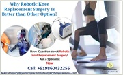 Why Robotic Knee Replacement Surgery Is Better than Other Option