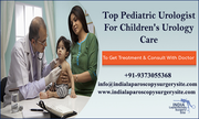 Top Pediatric Urologist For Children's Urology Care