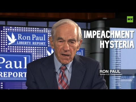 Distraction from problems – Ron Paul on impeachment hysteria