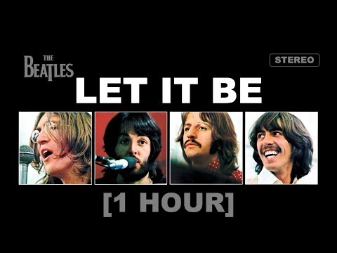 The Beatles - Let It Be [1 HOUR]
