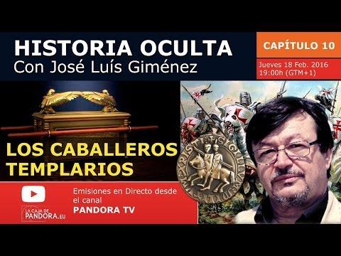 LOS CABALLEROS TEMPLARIOS - Historia Oculta ( Capítulo 10 ) con José Luís Giménez
