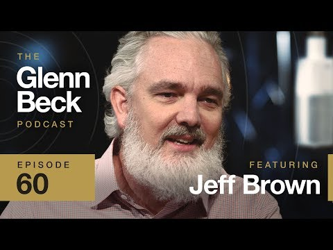 5G and AI Everywhere: 2030 Will Be a New World   Jeff Brown   Ep 60   The Glenn Beck Podcast