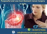 Purposeful and Low-Cost Stomach Cancer Surgery in India