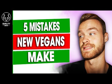 5 Mistakes New Vegans Make (Don't Do THIS!)