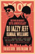 MOTOWN ON MONDAYS 10-YEAR ANNIVERSARY featuring JAZZY JEFF
