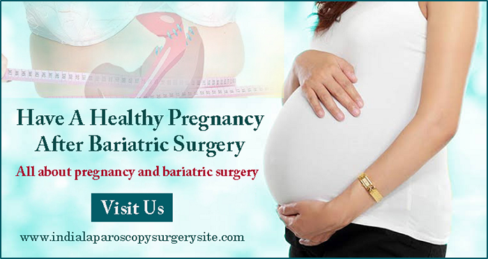 Have a Healthy Pregnancy After Bariatric Surgery