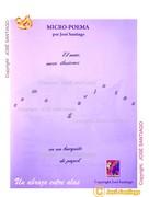 MICRO-POEMA * Autor José Santiago