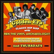 GOLDEN ERA (Classic Hip Hop Night) with Ren the Vinyl Archaeologist