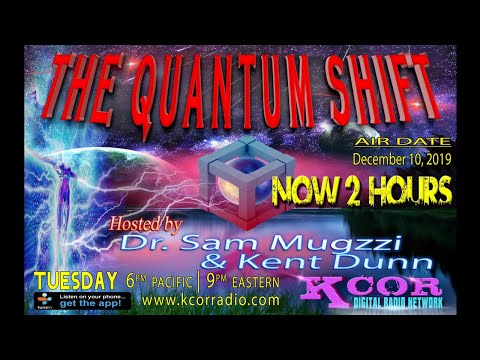 Dr. Sam Mugzzi, Kent Dunn and the Quantum Shift