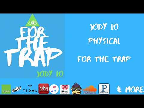 Jody Lo - Physical
