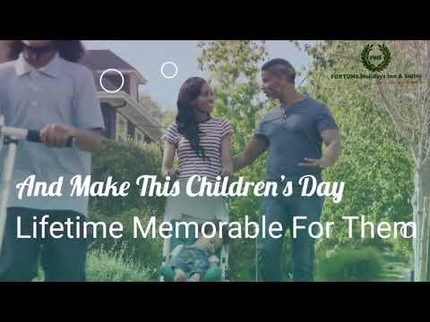 Happy Children's Day | Fortune Holidays Inn & Suites