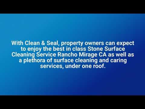 Stone Surface Cleaning Service Palm Desert CA