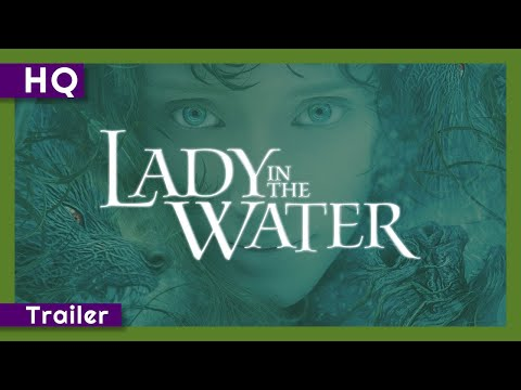 Lady in the Water (2006) Trailer