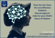 Now You Can Have the Cost Effective Pediatric Neurosurgery in India for your Child's Neuro-Problems