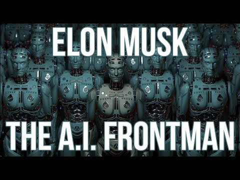 Elon Musk - The A.I.  Frontman - David Icke