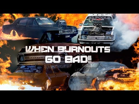 WHEN BURNOUTS GO BAD - VOLUME 4!!!