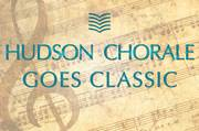 """Hudson Chorale Concert at Maryknoll in Ossining , NY """"Hudson Chorale Goes Classic"""""""