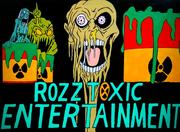 Rozz Toxic Entertainment