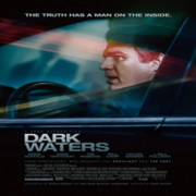 Dark Waters: Verdade Envenenada - CINEMA
