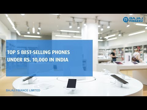 Best Selling Smartphones under Rs. 10,000 in India