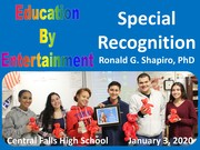 Education By Entertainment Central Falls High School Special Recognition January 3, 2020